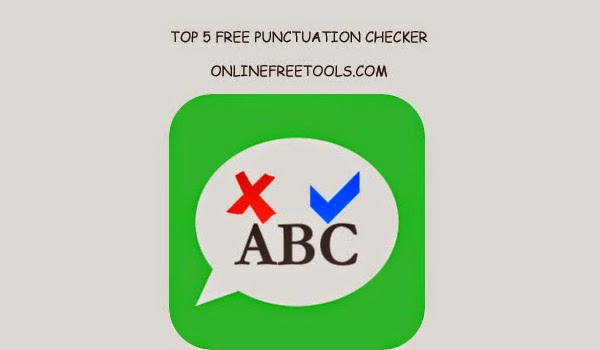 Online Punctuation Checker Tools