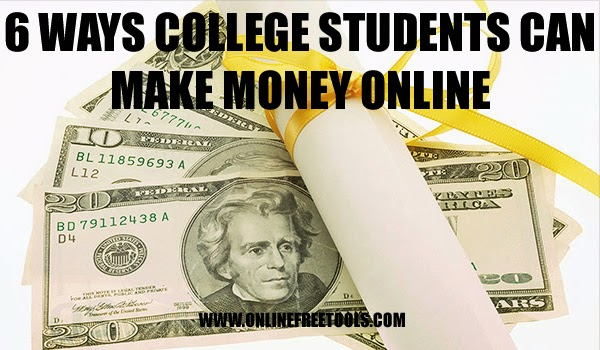6 Ways How College Students Can Make Money